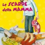 Silvia Vecchini, Le scarpe della mamma, edizione Giunti
