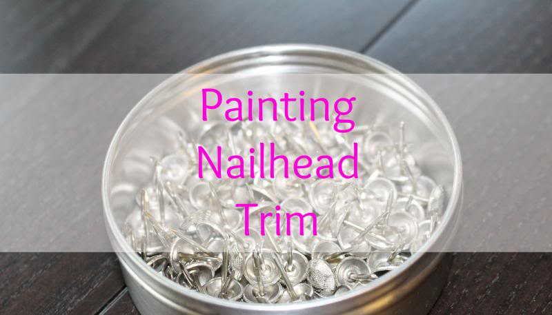 Painting Nailhead Trim