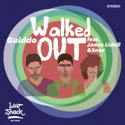 OUT NOW: GUIDDO – WALKED OUT FEAT. JAMIE LIDELL & SNAX