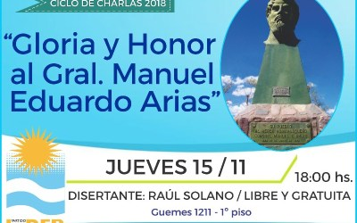 "CHARLA ""GLORIA Y HONOR AL GRAL. MANUEL E. ARIAS"""