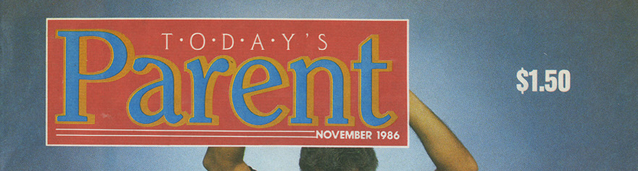 1986_Todays_Parent_Magazine_feat