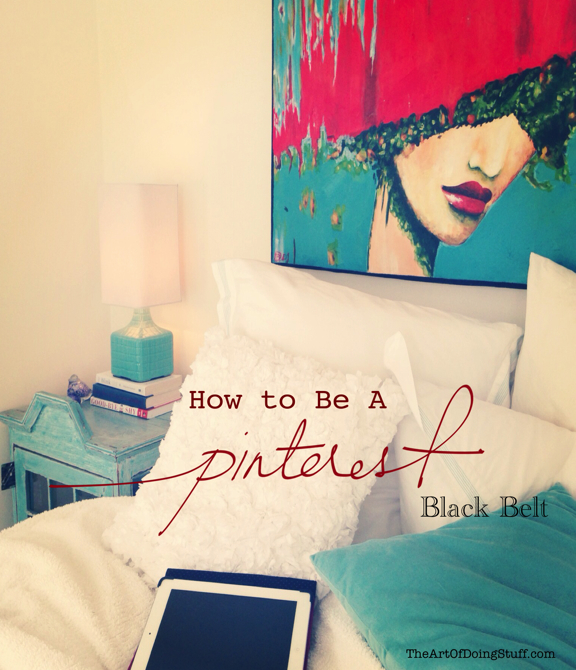 Why #Pinterest should be of interest to YOU especially if you are a #blogger via @artofdoingstuff