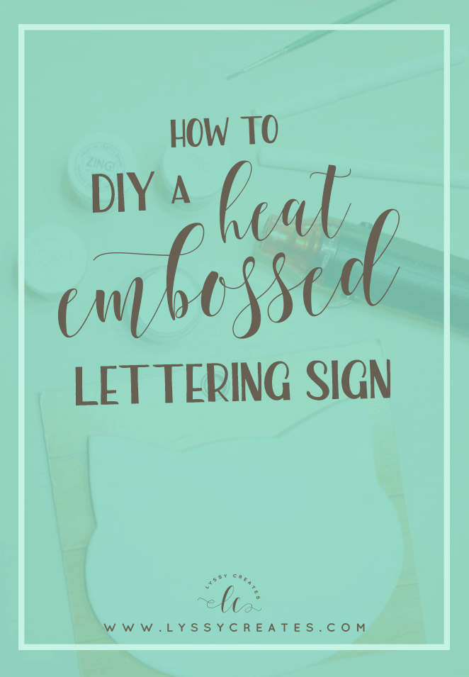 heat embossed lettering sign