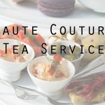 The Urban Tea Merchant: Haute Couture Tea Service