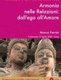 Armonia nelle Relazioni: dall'Ego all'Amore