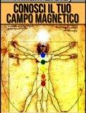 eBook - Conosci il Tuo Campo Magnetico
