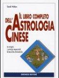 Il Libro Completo dell'Astrologia Cinese