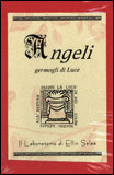 Angeli - Germogli di Luce