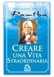 Creare una Vita Straordinaria