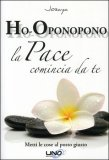 Ho-Oponopono - La Pace Comincia da Te - Libro