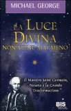 La Luce Divina non Viene Mai Meno