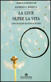 La Luce Oltre la Vita