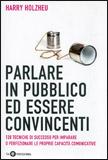 Parlare in Pubblico ed Essere Convincenti