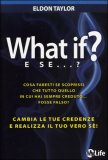 What If? E Se...?