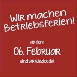 Ab dem 6. Februar sind wir wieder da!