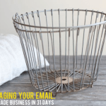 {Handmade Business in 31 Days — Day 7, Managing your email.}
