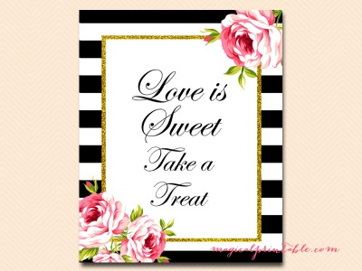 love is sweet, take a treat black stripes floral bridal shower sign wedding sign