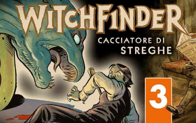 Witchfinder v.3: I misteri delle Non-Terre
