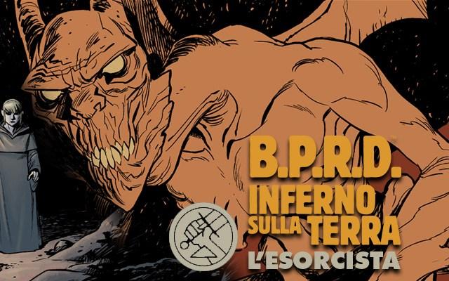 B.P.R.D. Inferno sulla terra 14 – L'esorcista