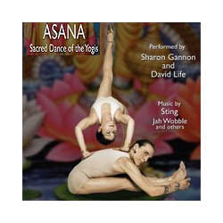Asana Sacred Dance of the Yogis