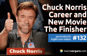 "Aprendendo Inglês Com Vídeos #134: Chuck Norris - Career and New Movie ""The Finisher"""