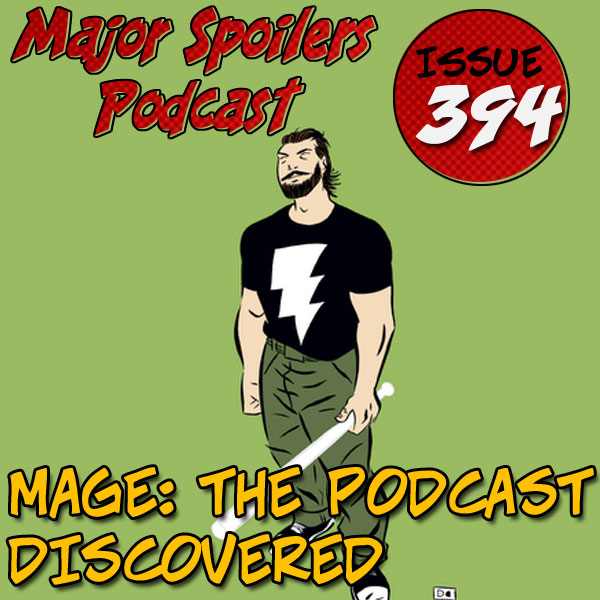 Mage: the Podcast Discovered