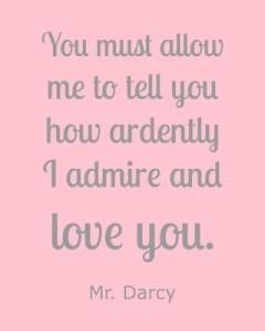 Mr. Darcy Pride and Prejudice Free Printable Quotes