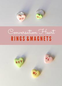 Conversation Heart Rings and Magnets