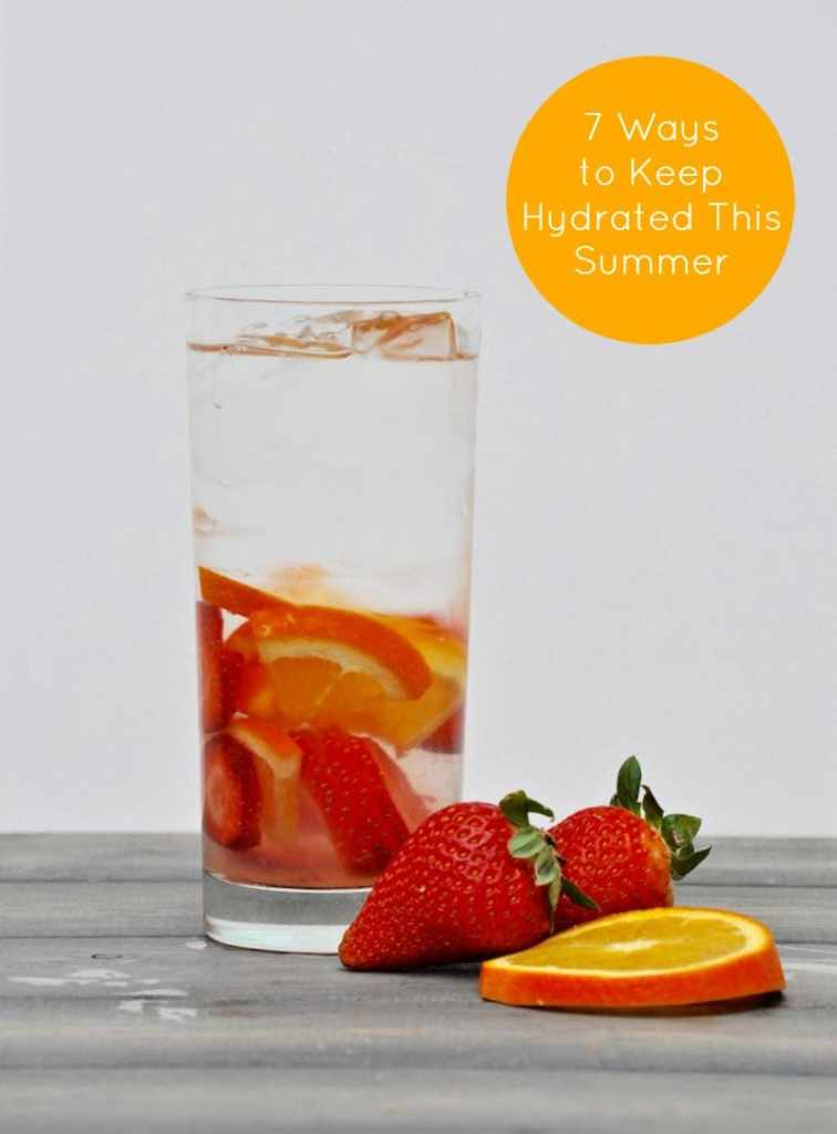 7 Ways to Keep Hydrated this Summer