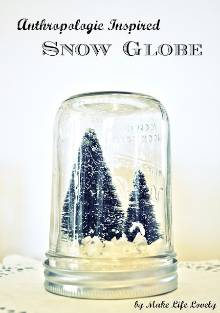 Anthropology Inspired Snow Globe DIY