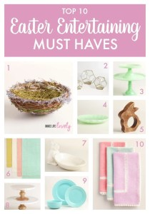 Easter Entertaining Must Haves