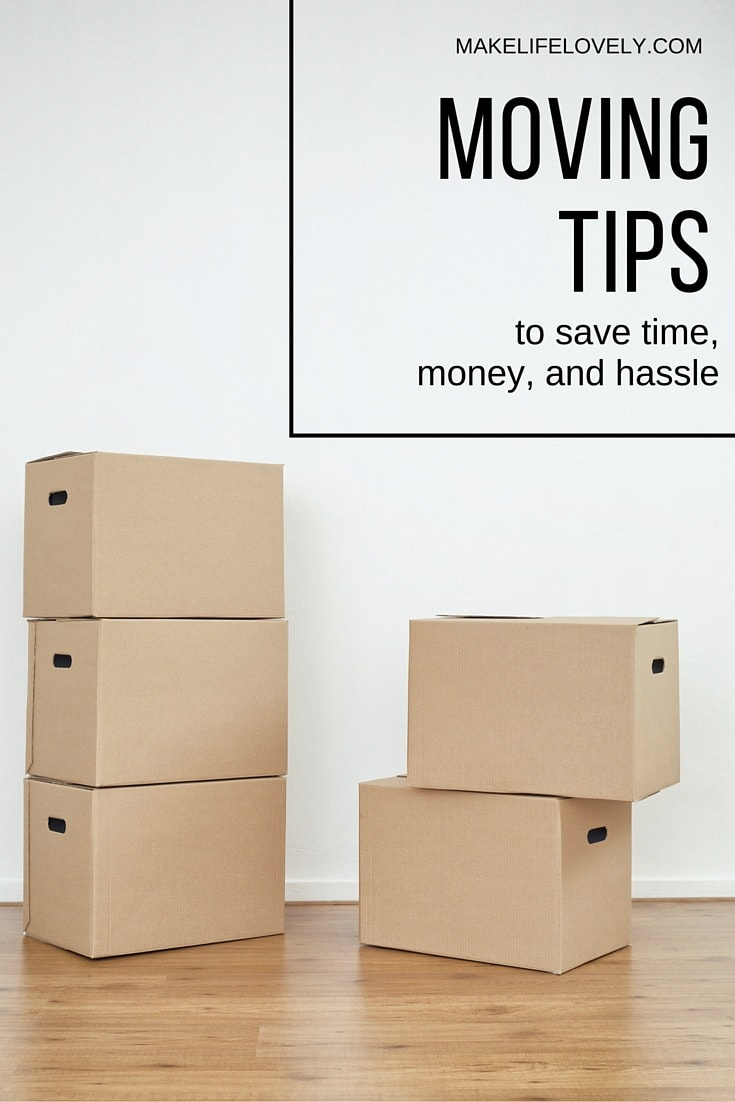 Moving Tips and Tricks to save money, time, and hassle