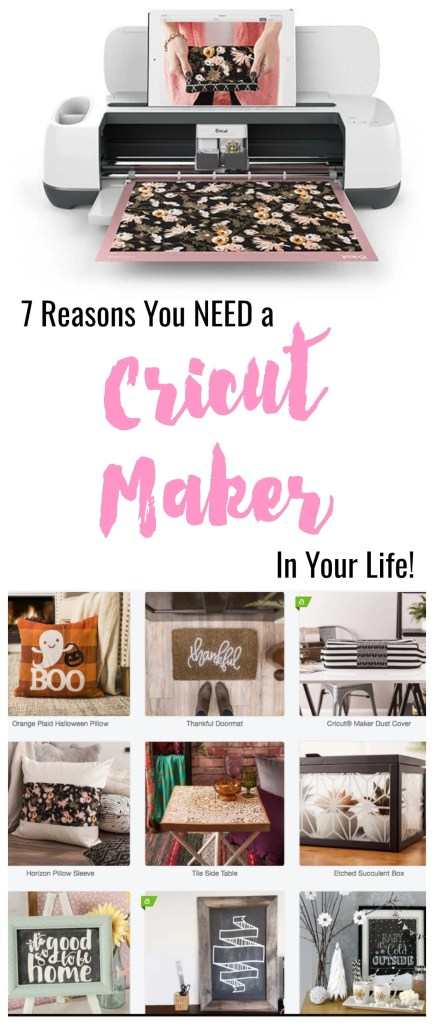 7 Reasons you need a Cricut Maker in your life. Seriously, this is the coolest machine for crafters!