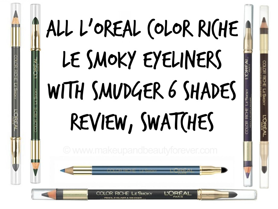 All L'Oreal Color Riche Le Smoky Eyeliner with Smudger 6 Shades Review Swatches Purple dream Black Velour Antique Green Mystic Grey Stormy Sea Brown Fusion