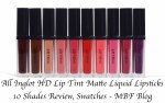 All Inglot HD Lip Tint Matte Liquid Lipsticks 10 Shades Review, Swatches