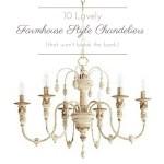 10 Lovely Farmhouse Chandeliers