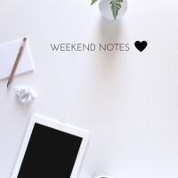 Weekend Notes | www.makingitinthemountains.com