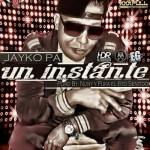 Jayko Pa' – Un Instante (Prod. By Nunny & Puka El 6to Sentido)