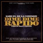 Cover: Gabo El De La Comisión – Dime Dime Rápido