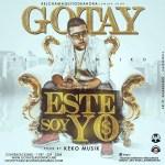 Gotay El Autentiko – Éste Soy Yo (Prod. By Keko Musik)
