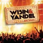 Wisin Y Yandel – En Vivo (2014)