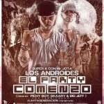 Los Androides – El Party Comenzó (Prod. By Pichy Boy, Skaary & Big Jeff)