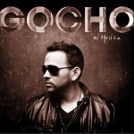 Gocho – Mi Música (2011) (Álbum Oficial)