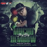 Jory Boy – Mucho Dembow (Prod. By Jan Paul)