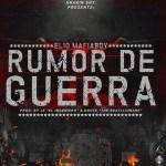 Cover: Elio MafiaBoy – Rumor De Guerra (Prod By Jx El Ingeniero & Dnote The Beatllionaire)
