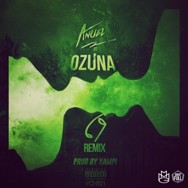Cover: Anuel AA Ft. Ozuna - 69 (Official Remix)
