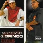 Baby Rasta & Gringo – Sentenciados (2004)