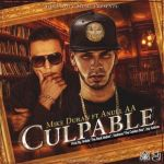 Mike Durant Ft. Anuel AA – Culpable (Prod. Walde, Santana y Jay anthon)
