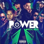 Daddy Yankee – Power Remix Ft. Benny Benni, Gotay, Alexio, Pusho, Almighty, Ozuna, D.Ozi (Preview)