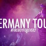 Fuego – Alemania Tour 2016 (Fireboy Forever 2)